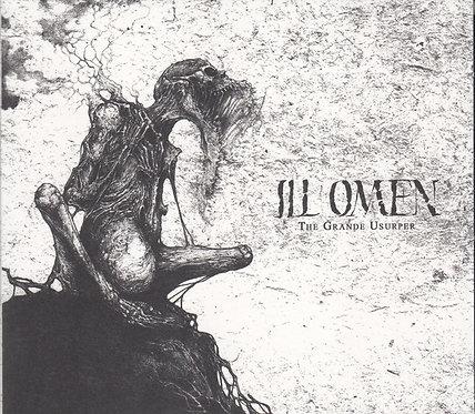 Ill Omen - The Grande Usurper DIGI-MCD