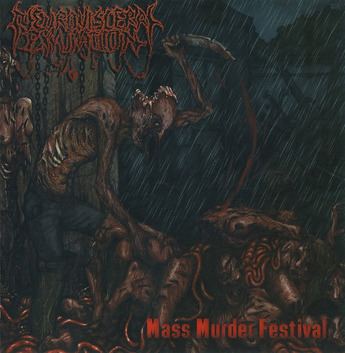 Neuro-Visceral Exhumation – Mass Murder Festival CD