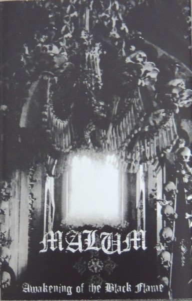 Malum - Awakening of the Black Flame TAPE