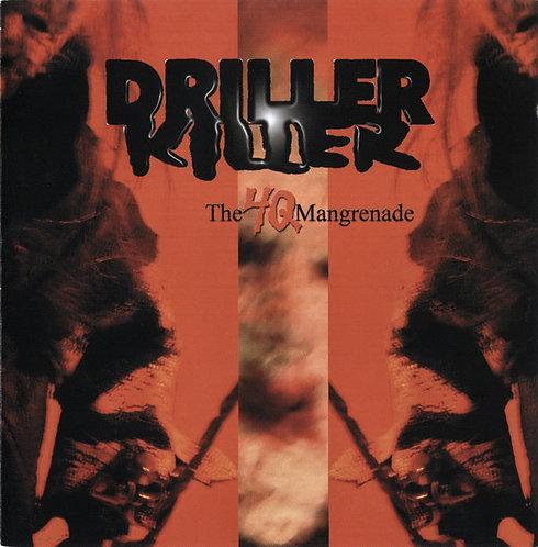 Driller Killer - The 4Q Mangrenade CD