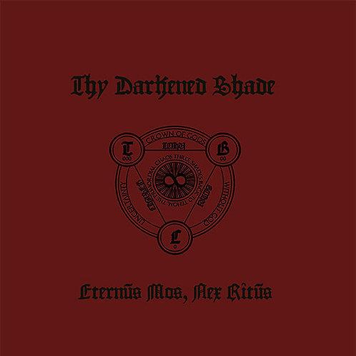 Thy Darkened Shade - Eternvs Mos, Nex Ritvs LP