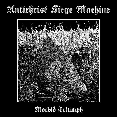 Antichrist Siege Machine – Morbid Triumph MLP