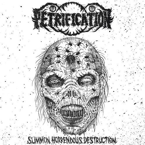 """Petrification - Summon Horrendous Destruction 7"""" EP"""