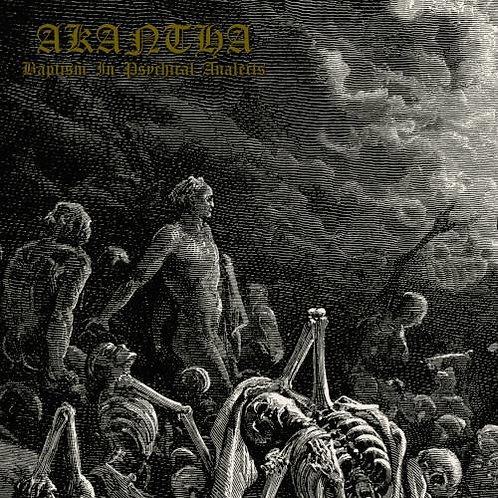 Akantha - Baptism in Psychical Analects DIGI-CD