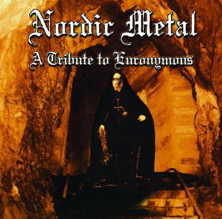 Various - Nordic Metal: A Tribute to Euronymous CD