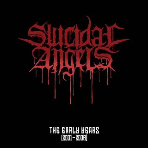 Suicidal Angels – The Early Years CD