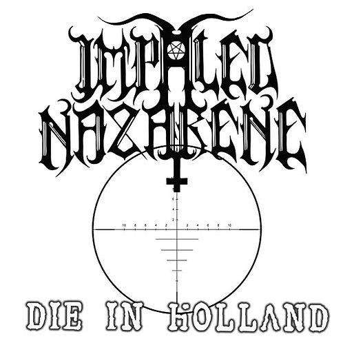 """Impaled Nazarene - Die in Holland 7""""EP"""