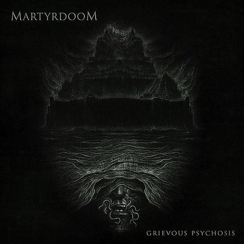 Martyrdoom - Grievous Psychosis CD
