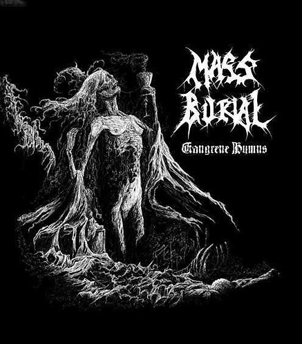 Mass Burial - Gangrene Hymns MCD