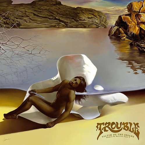 Trouble - Victim of the Insane - Demos and Rarities Part 2 LP
