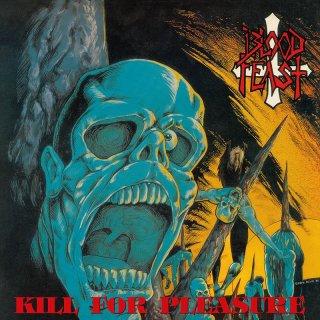 Blood Feast - Kill for Pleasure LP