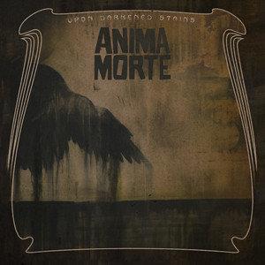 Anima Morte - Upon Darkened Stains DIGI-CD