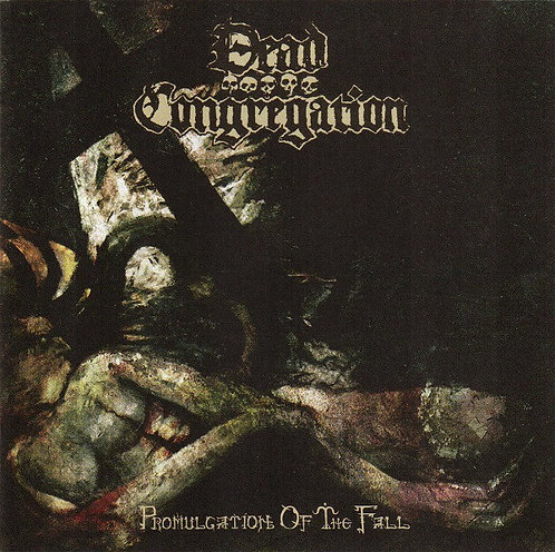 Dead Congregation – Promulgation Of The Fall CD