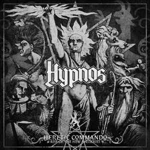Hypnos ‎– Heretic Commando - Rise Of The New Antikrist LP