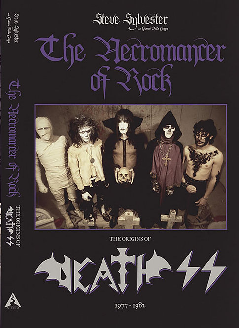 The Necromancer of Rock: The Origins of Death SS - 1977-1982 BOOK (PRE-ORDER)