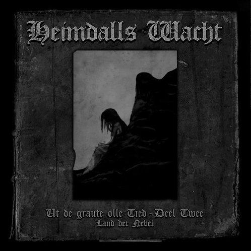Heimdalls Wacht - Ut de Graute Olle Tied deel 2 - Land der Nebel CD