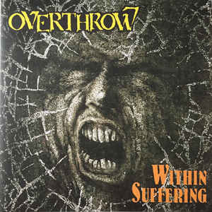 Overthrow – Within Suffering / Bodily Domination 2LP