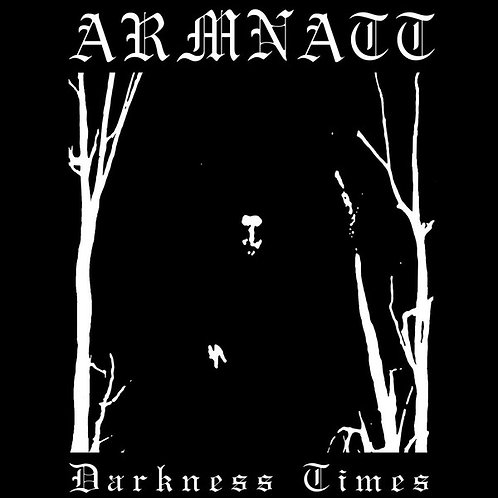Armnatt - Darkness Times CD