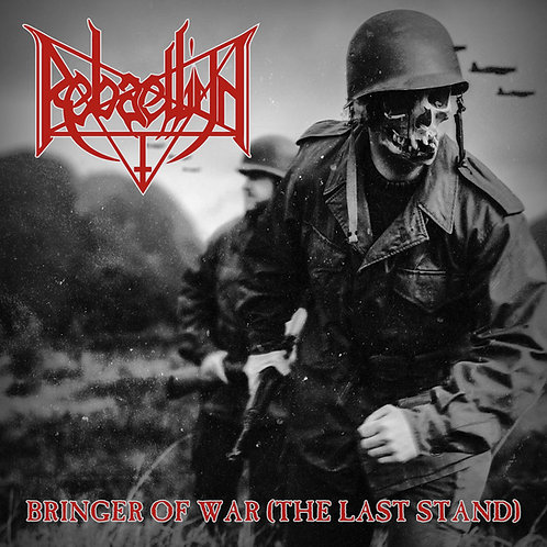 Rebaelliun ‎– Bringer of War (The Last Stand) CD