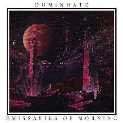 Dominhate ‎– Emissaries Of Morning MCD