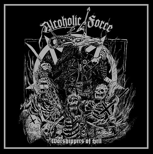 Alcoholic Force – Worshippers of Hell LP+CD