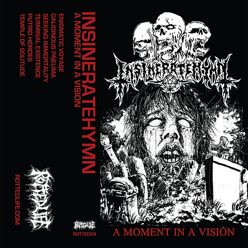 Insineratehymn ‎– A Moment In A Vision TAPE