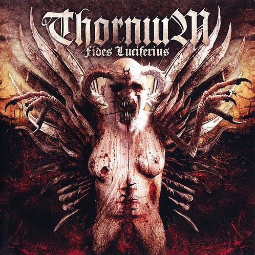 Thornium – Fides Luciferius CD