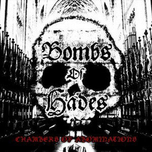 Bombs of Hades - Chambers of Abominations LP