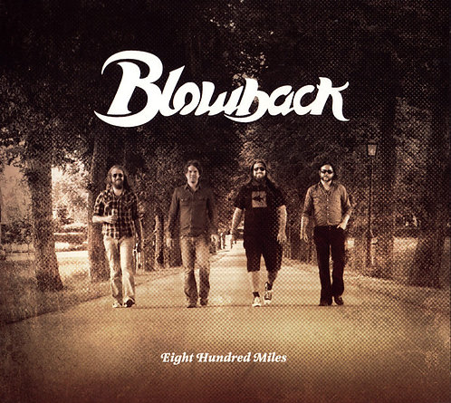 Blowback - Eight Hundred Miles  DIGI-CD