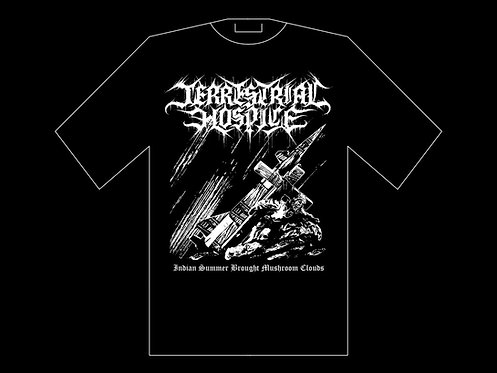 "Terrestrial Hospice - ""Indian Summer Brought Mushroom Clouds"" SHIRT (PRE-ORDER)"