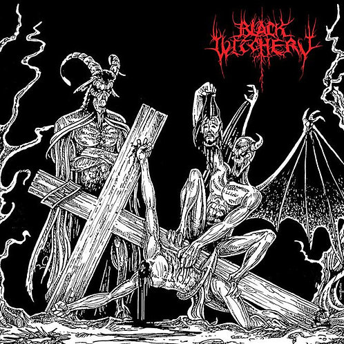 Black Witchery ‎– Desecration Of The Holy Kingdom CD