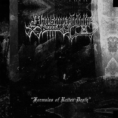 "Musmahhu - Formulas of Rotten Flesh 7""EP"