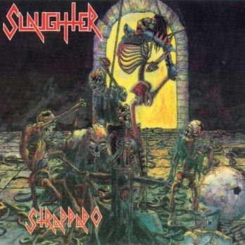 Slaughter - Strappado LP