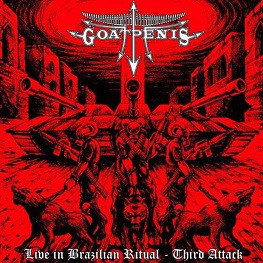 Goatpenis – Live in Brazilian Ritual Third Attack CD