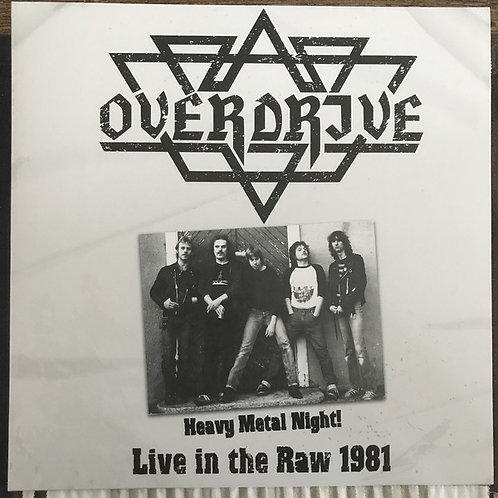 Overdrive - Heavy Metal Night! - Live in the Raw 1981 LP (KS)