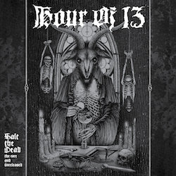 Hour of 13 - Salt the Dead: The Rare and Unreleased DIGI-2xCD