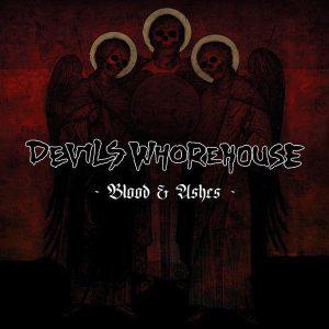 Devils Whorehouse - Blood & Ashes Digi-CD