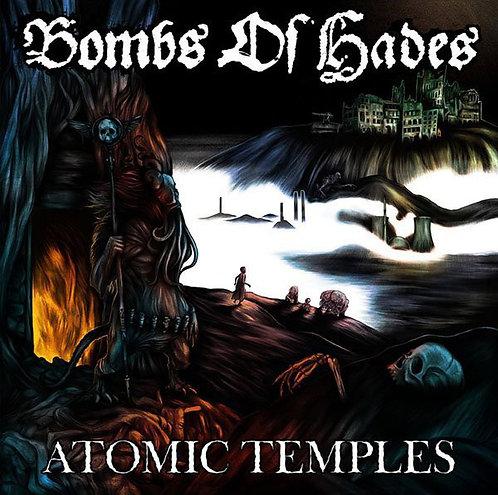 Bombs of Hades - Atomic Temples CD (KS)