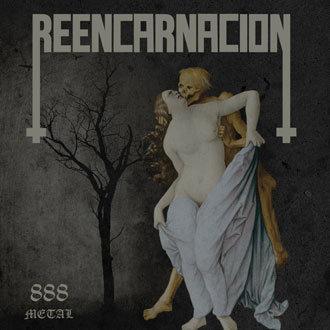 Reencarnación - 888 Metal CD
