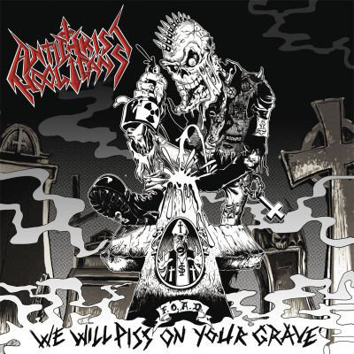 Antichrist Hooligans ‎– We Will Piss On Your Grave CD