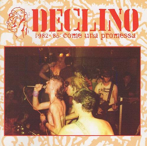 Declino – 1982-'85: Come Una Promessa CD
