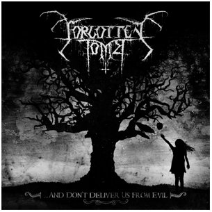 Forgotten Tomb - ...And Don't Deliver Us From Evil DIGI-CD