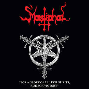 Mastiphal ‎– For A Glory Of All Evil Spirits, Rise For Victory LP