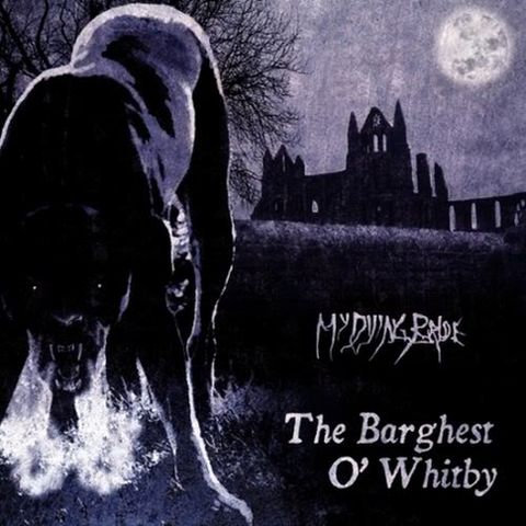 My Dying Bride - The Barghest o' Whitby MLP