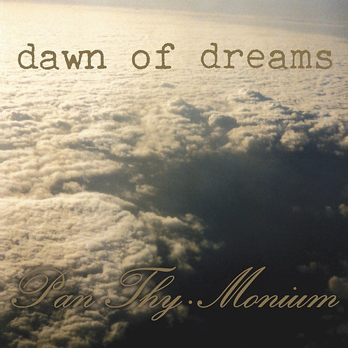Pan.Thy.Monium - Dawn of Dreams LP