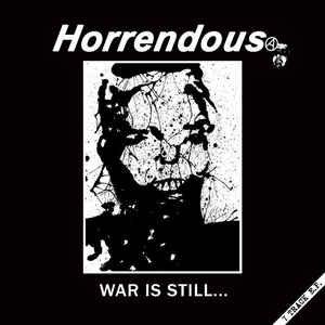 Horrendous – War Is Still... LP