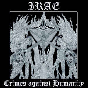 Irae ‎– Crimes Against Humanity LP