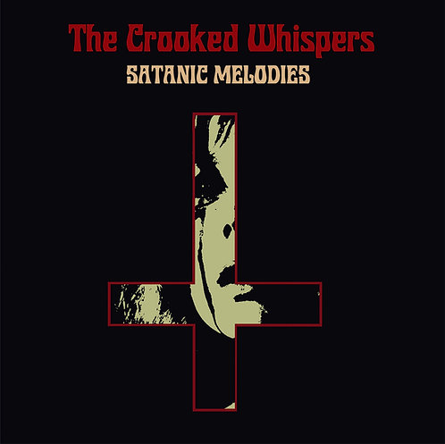 The Crooked Whispers - Satanic Melodies LP/CD/TAPE BUNDLE (PRE-ORDER)