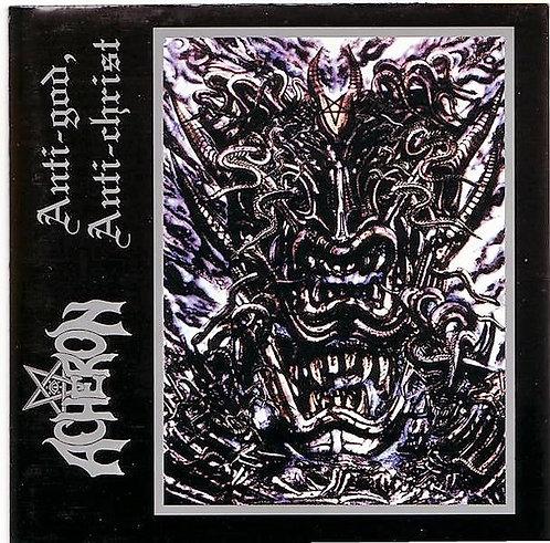 Acheron - Anti-God, Anti-Christ CD