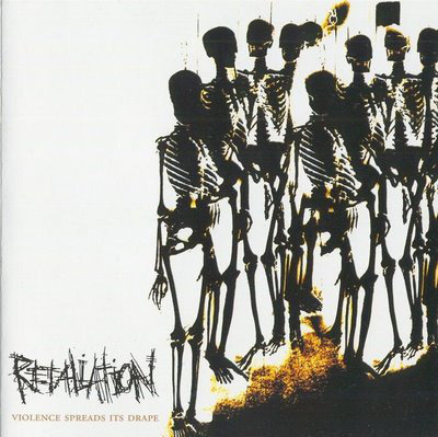 Retaliation - Violence Spreads its Drape LP